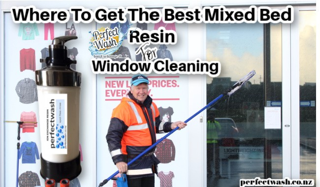 Best Mixed Bed Resin for Window Cleaning - Perfect Wash
